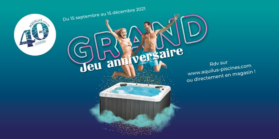 offre anniversaire aquilus piscines